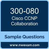 CCNP Collaboration Dumps, 300-080 Dumps, Cisco CTCOLLAB PDF, 300-080 PDF, CCNP Collaboration VCE, Cisco CCNP Collaboration Questions PDF, Cisco Exam VCE, Cisco 300-080 VCE, CCNP Collaboration Cheat Sheet