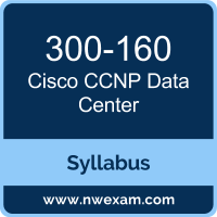 300-160 Syllabus, CCNP Data Center Exam Questions PDF, Cisco 300-160 Dumps Free, CCNP Data Center PDF, 300-160 Dumps, 300-160 PDF, CCNP Data Center VCE, 300-160 Questions PDF, Cisco CCNP Data Center Questions PDF, Cisco 300-160 VCE