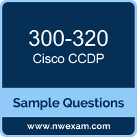 CCDP Dumps, 300-320 Dumps, Cisco ARCH PDF, 300-320 PDF, CCDP VCE, Cisco CCDP Questions PDF, Cisco Exam VCE, Cisco 300-320 VCE, CCDP Cheat Sheet
