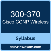 300-370 Syllabus, CCNP Wireless Exam Questions PDF, Cisco 300-370 Dumps Free, CCNP Wireless PDF, 300-370 Dumps, 300-370 PDF, CCNP Wireless VCE, 300-370 Questions PDF, Cisco CCNP Wireless Questions PDF, Cisco 300-370 VCE