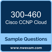 CCNP Cloud Dumps, 300-460 Dumps, Cisco CLDINF PDF, 300-460 PDF, CCNP Cloud VCE, Cisco CCNP Cloud Questions PDF, Cisco Exam VCE, Cisco 300-460 VCE, CCNP Cloud Cheat Sheet