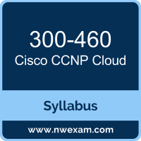 300-460 Syllabus, CCNP Cloud Exam Questions PDF, Cisco 300-460 Dumps Free, CCNP Cloud PDF, 300-460 Dumps, 300-460 PDF, CCNP Cloud VCE, 300-460 Questions PDF, Cisco CCNP Cloud Questions PDF, Cisco 300-460 VCE