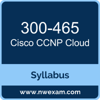 300-465 Syllabus, CCNP Cloud Exam Questions PDF, Cisco 300-465 Dumps Free, CCNP Cloud PDF, 300-465 Dumps, 300-465 PDF, CCNP Cloud VCE, 300-465 Questions PDF, Cisco CCNP Cloud Questions PDF, Cisco 300-465 VCE
