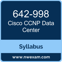 642-998 Syllabus, CCNP Data Center Exam Questions PDF, Cisco 642-998 Dumps Free, CCNP Data Center PDF, 642-998 Dumps, 642-998 PDF, CCNP Data Center VCE, 642-998 Questions PDF, Cisco CCNP Data Center Questions PDF, Cisco 642-998 VCE