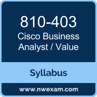 810-403 Syllabus, Business Analyst / Value Exam Questions PDF, Cisco 810-403 Dumps Free, Business Analyst / Value PDF, 810-403 Dumps, 810-403 PDF, Business Analyst / Value VCE, 810-403 Questions PDF, Cisco Business Analyst / Value Questions PDF, Cisco 810-403 VCE