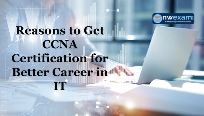 Why to get CCNA certified