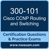 300-101: Implementing Cisco IP Routing (ROUTE)