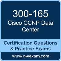 300-165: Cisco Implementing Cisco Data Center Infrastructure (DCII)