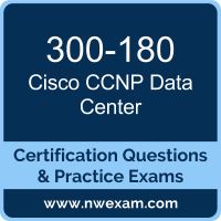 300-180: Troubleshooting Cisco Data Center Infrastructure (DCIT)