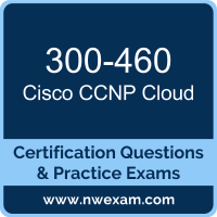 300-460: Implementing and Troubleshooting the Cisco Cloud Infrastructure (CLDINF
