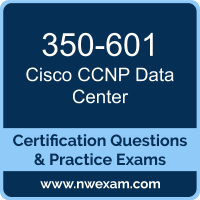 350-601: Implementing and Operating Cisco Data Center Core Technologies (DCCOR)