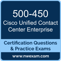 500-450: Implementing and Supporting Cisco Unified Contact Center Enterprise (UC