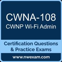 CWNA-108: CWNP Wireless Network Administrator (CWNA)