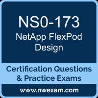 NS0-173: NetApp Cisco and NetApp FlexPod Design (FlexPod)